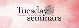 Tuesday Seminars